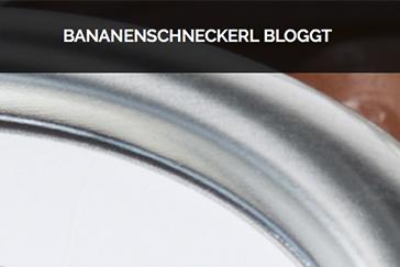 Bananenschneckerl Bloggt